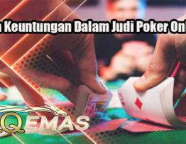 Fakta Keuntungan Dalam Judi Poker Online